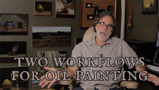 Two Workflows for Oil Painting